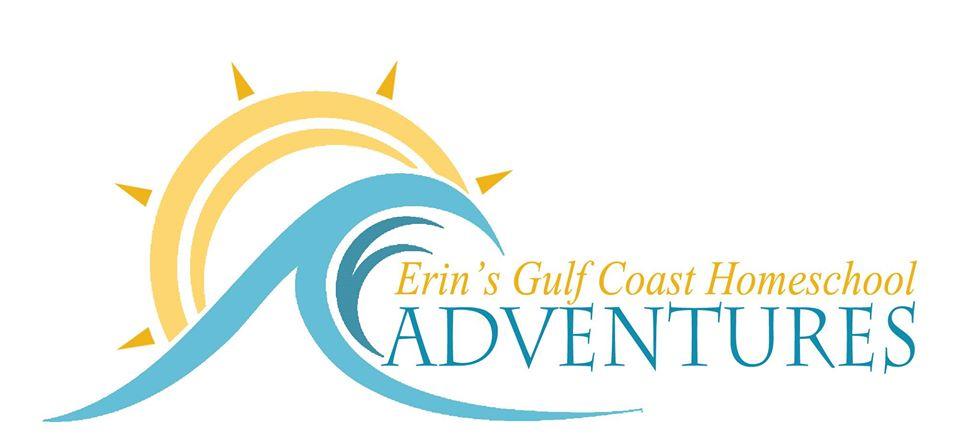 Erin's Gulf Coast Homeschool Adventures